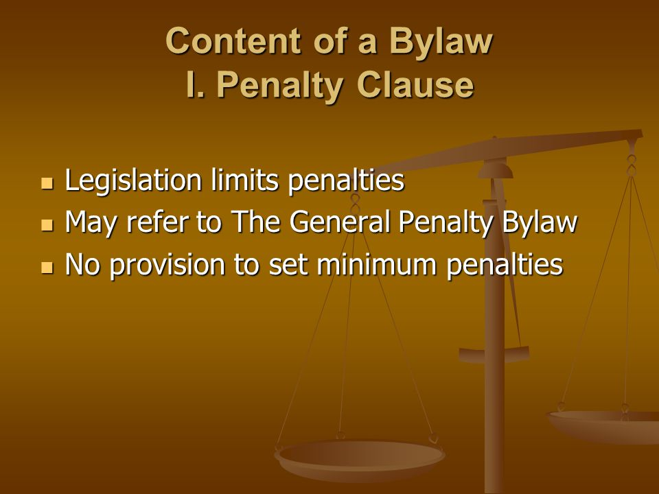 Content of a Bylaw I.