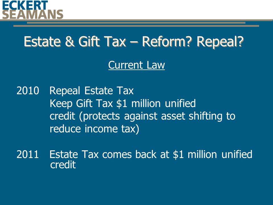 Estate & Gift Tax – Reform. Repeal.
