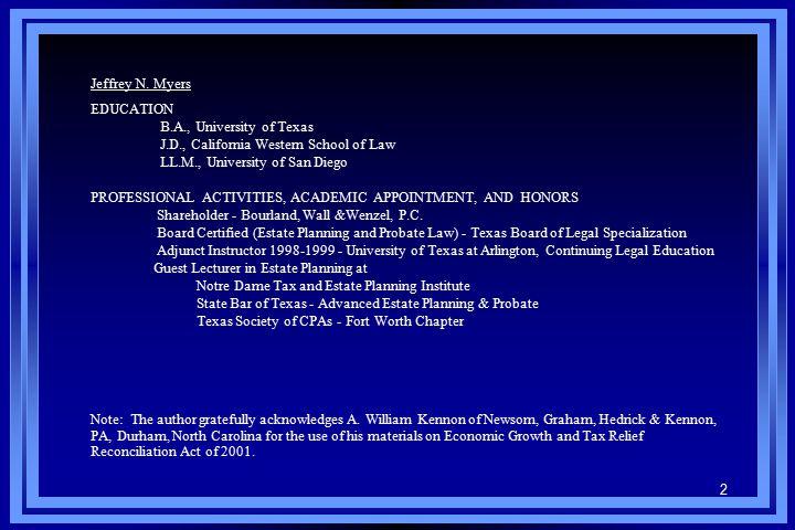 2 Jeffrey N. Myers EDUCATION B.A., University of Texas J.D., California Western School of Law LL.M., University of San Diego PROFESSIONAL ACTIVITIES,