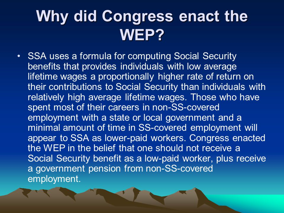 Why did Congress enact the WEP.