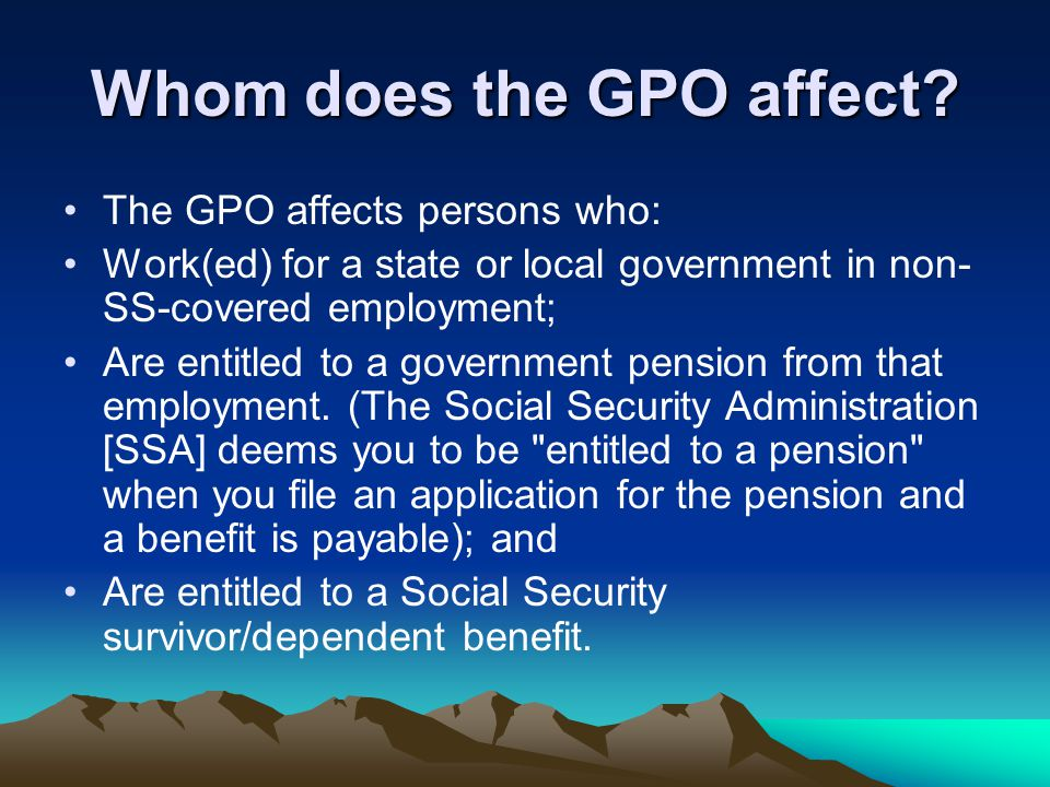 Whom does the GPO affect.