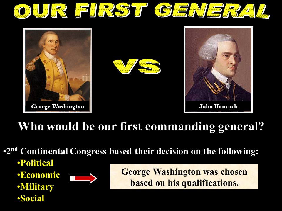 Who would be our first commanding general.