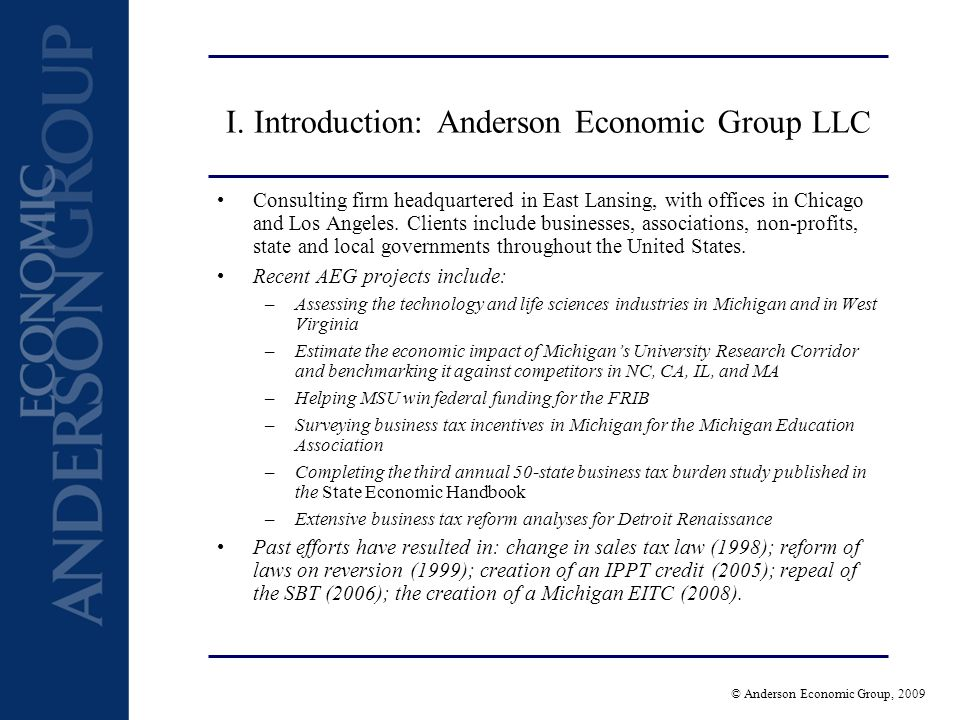 © Anderson Economic Group, 2009 I.
