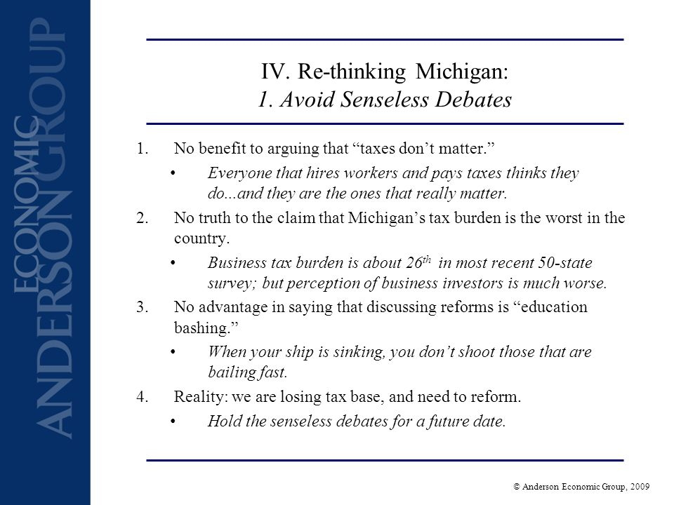© Anderson Economic Group, 2009 IV.Re-Thinking Michigan: 2.