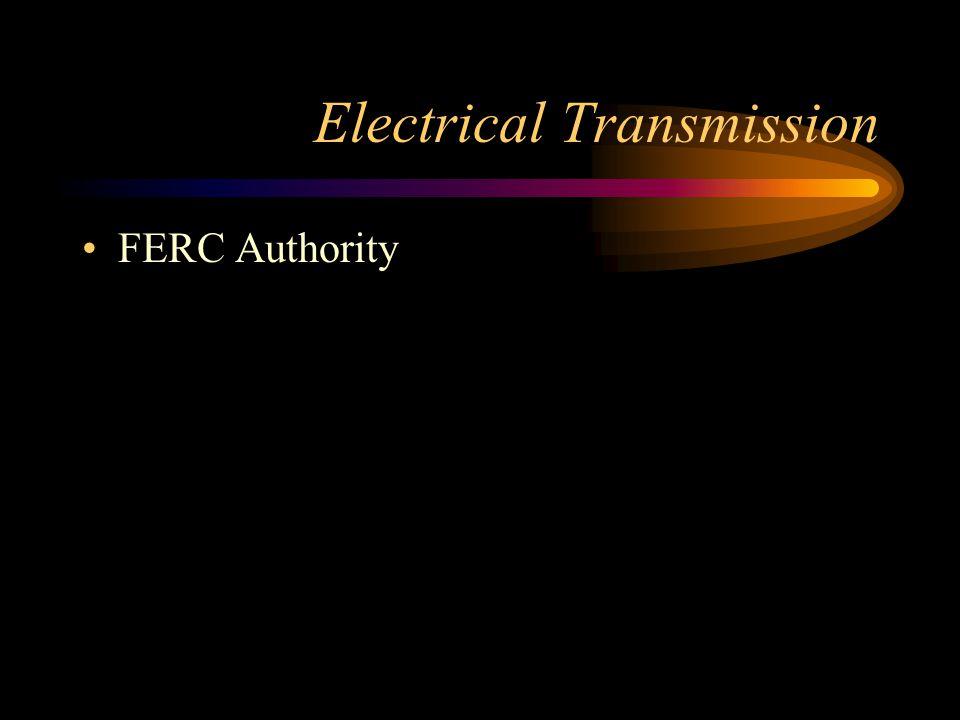 Electrical Transmission FERC Authority