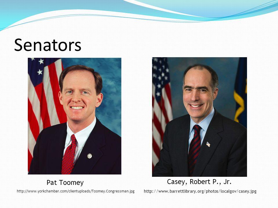 Senators Pat Toomey http://www.barrettlibrary.org/photos/localgov/casey.jpg Casey, Robert P., Jr.