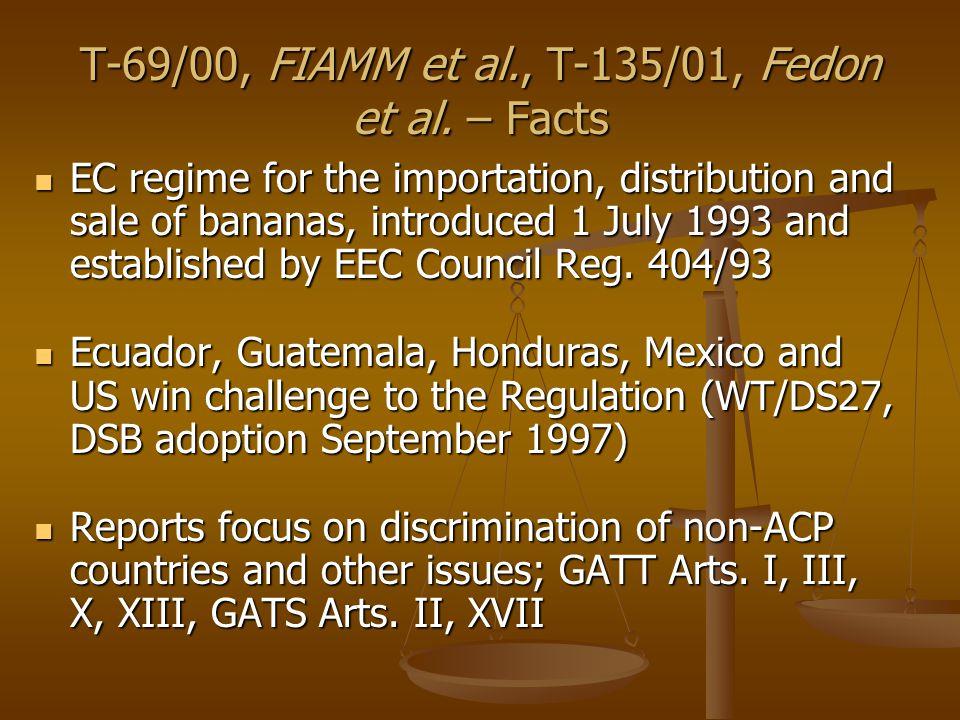 T-69/00, FIAMM et al., T-135/01, Fedon et al.