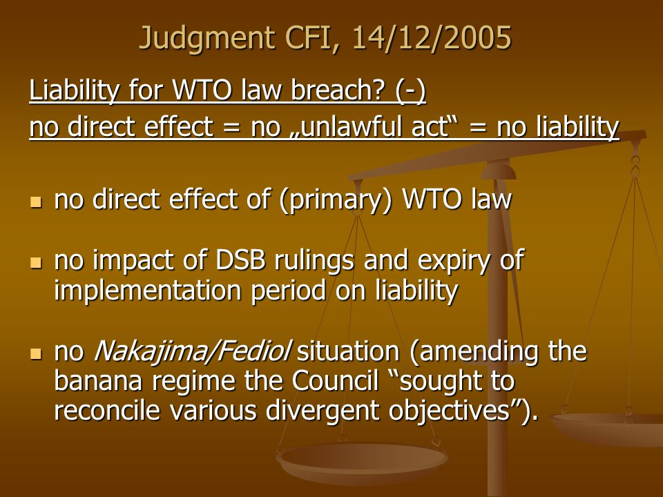 Judgment CFI, 14/12/2005 Liability for WTO law breach.