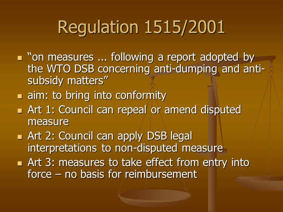 Regulation 1515/2001 on measures...