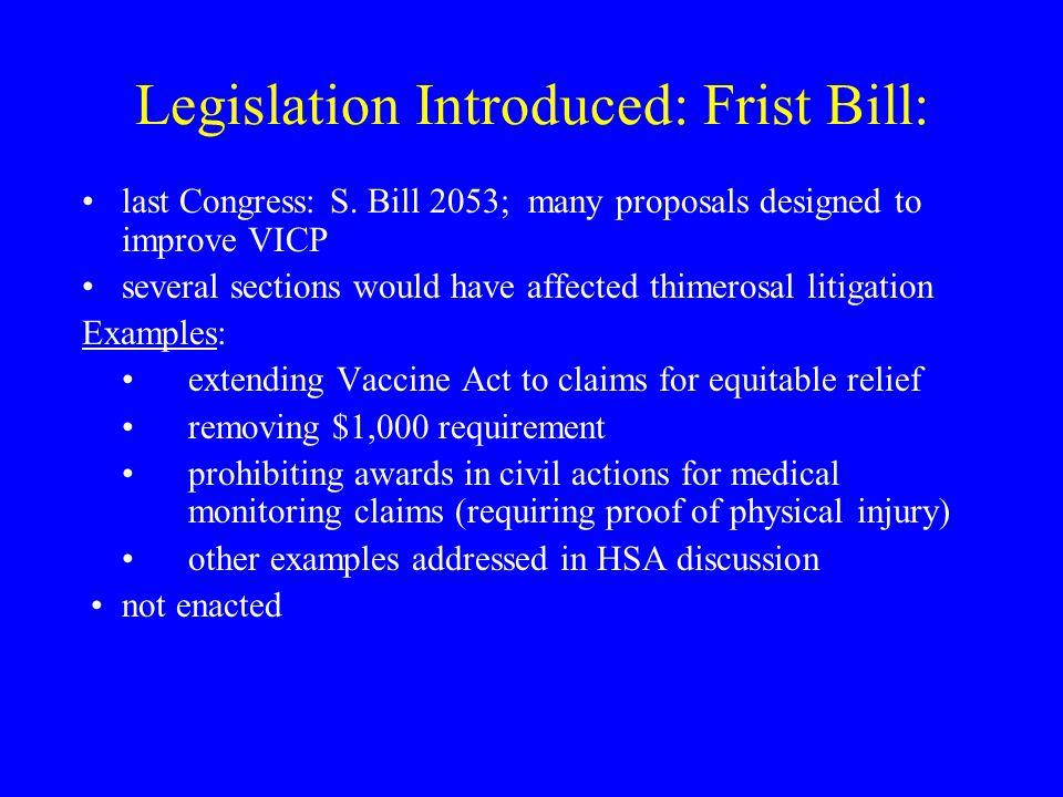 Legislation Introduced: Frist Bill: last Congress: S.