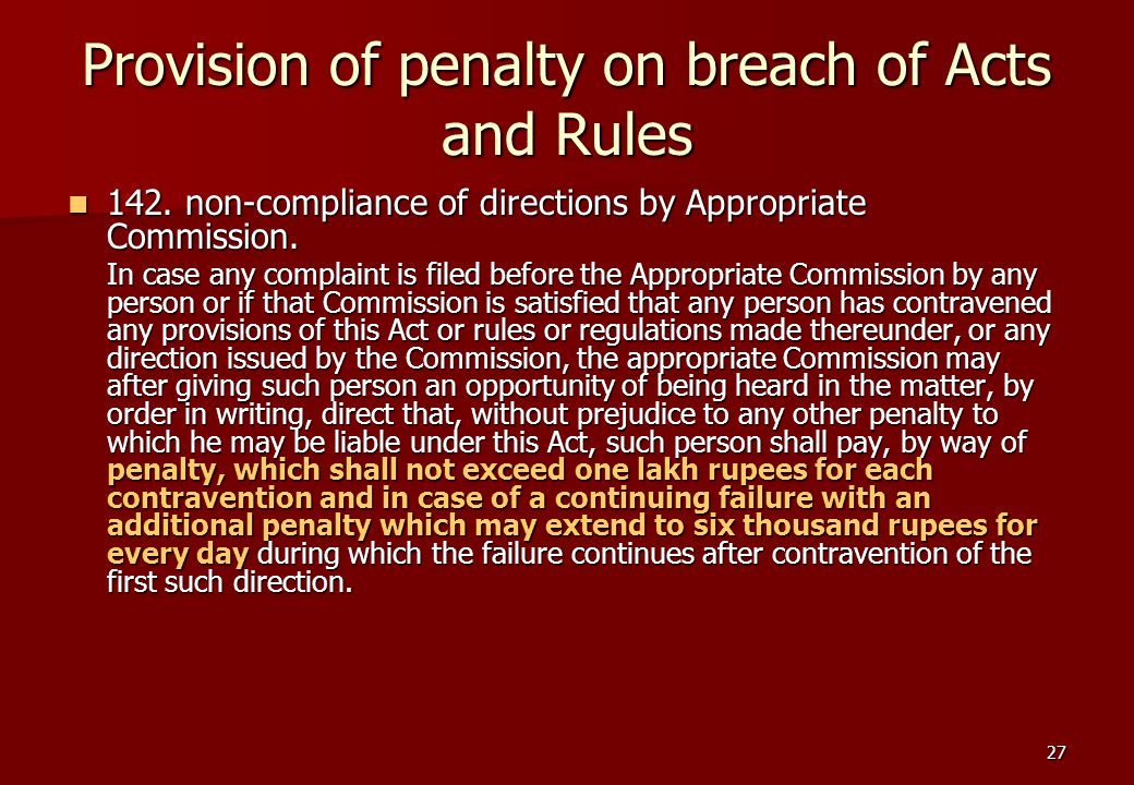 27 Provision of penalty on breach of Acts and Rules 142.