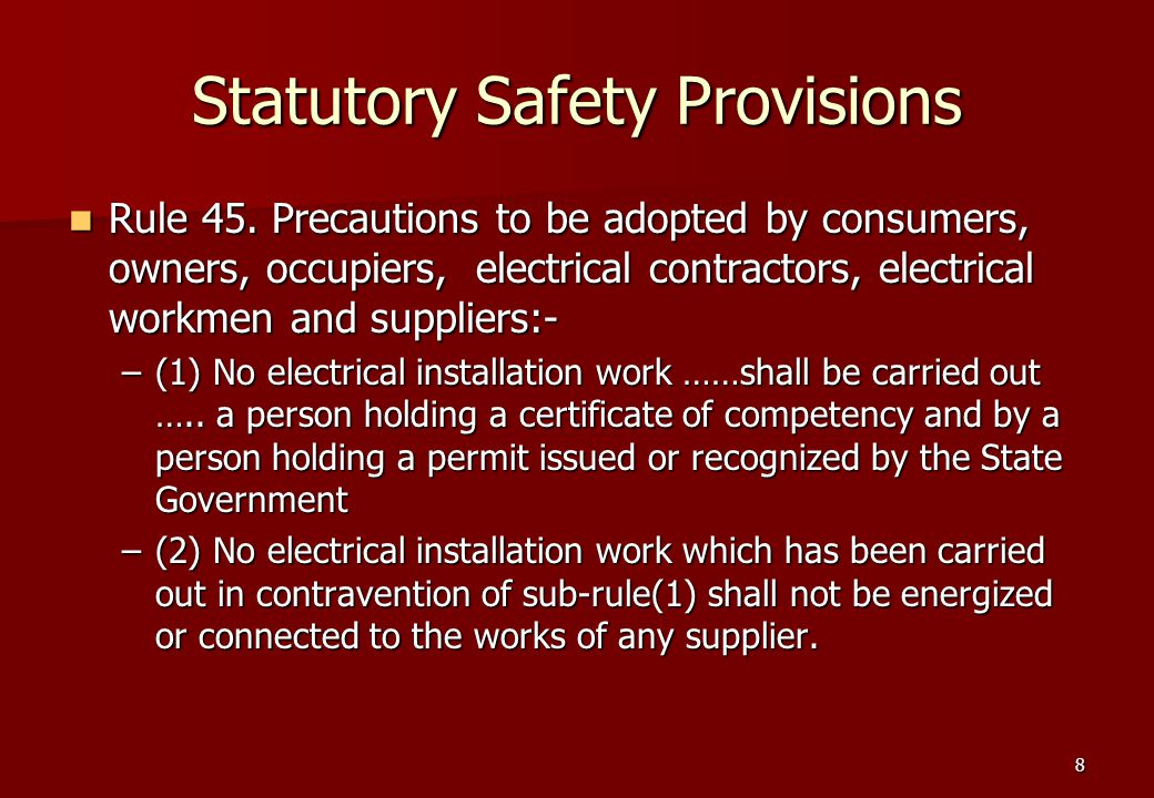 8 Statutory Safety Provisions Rule 45.