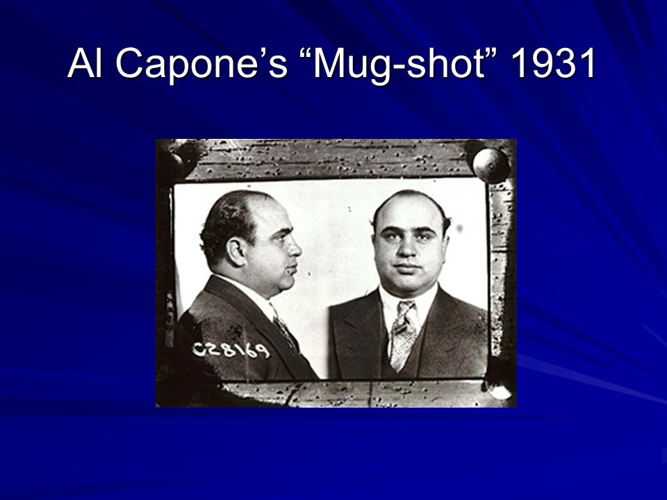 "Al Capone's ""Mug-shot"" 1931"