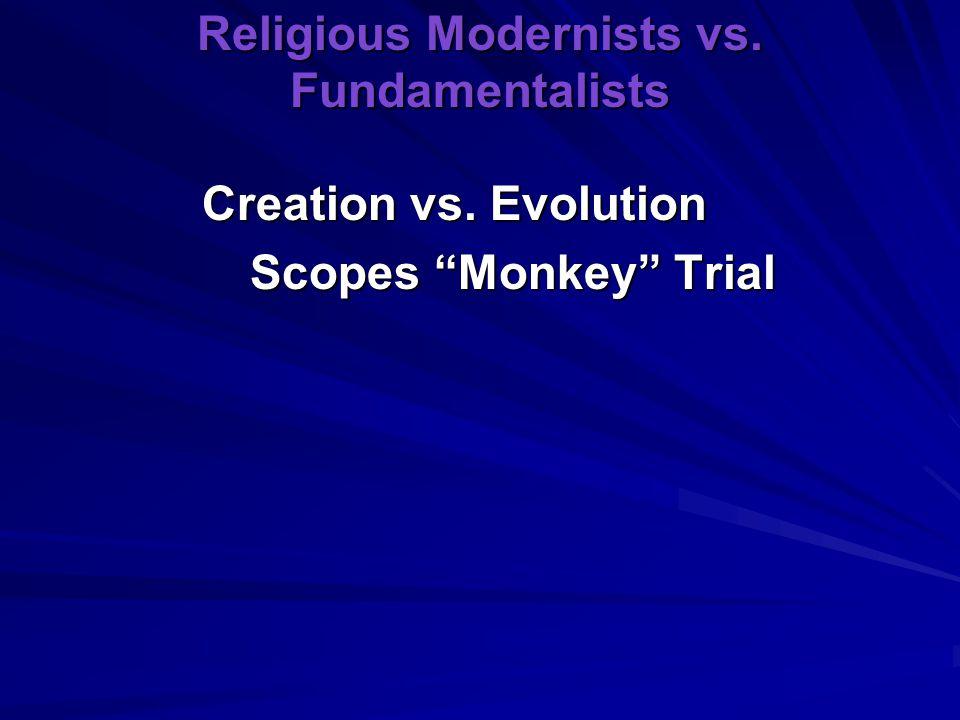 "Religious Modernists vs. Fundamentalists Creation vs. Evolution Scopes ""Monkey"" Trial"