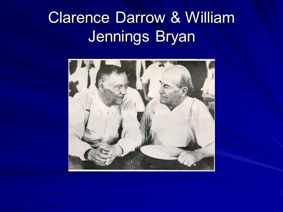 Clarence Darrow & William Jennings Bryan