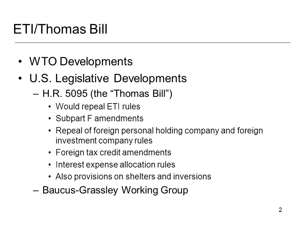 2 WTO Developments U.S.Legislative Developments –H.R.