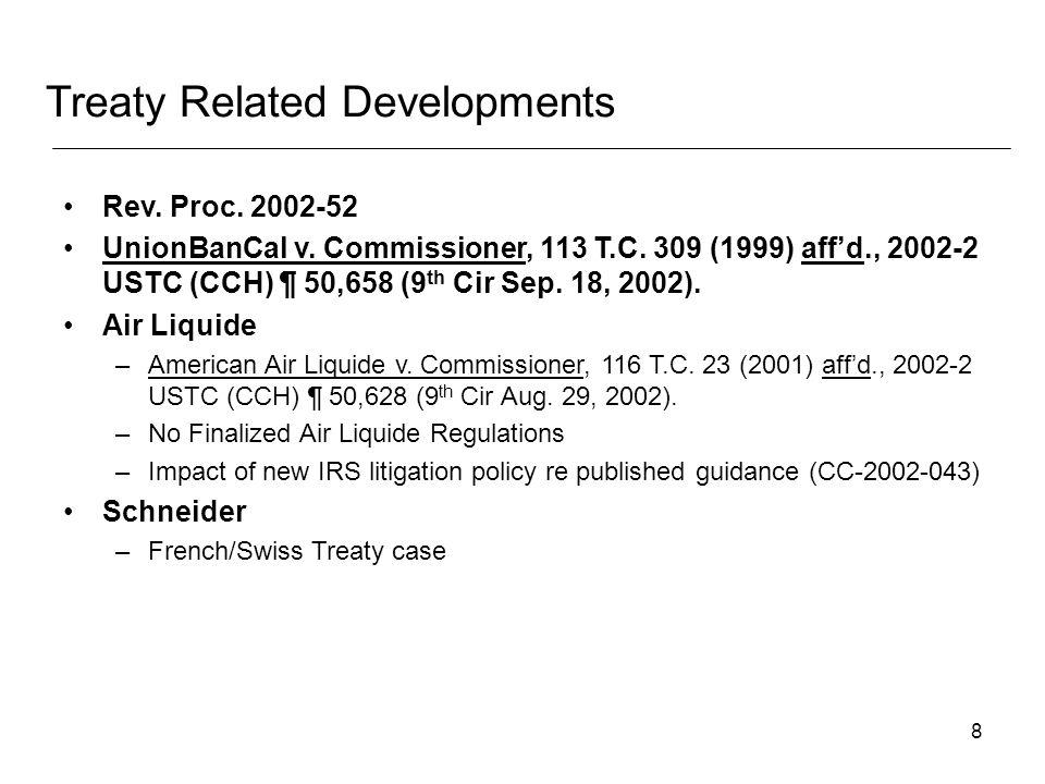 8 Rev. Proc. 2002-52 UnionBanCal v. Commissioner, 113 T.C.