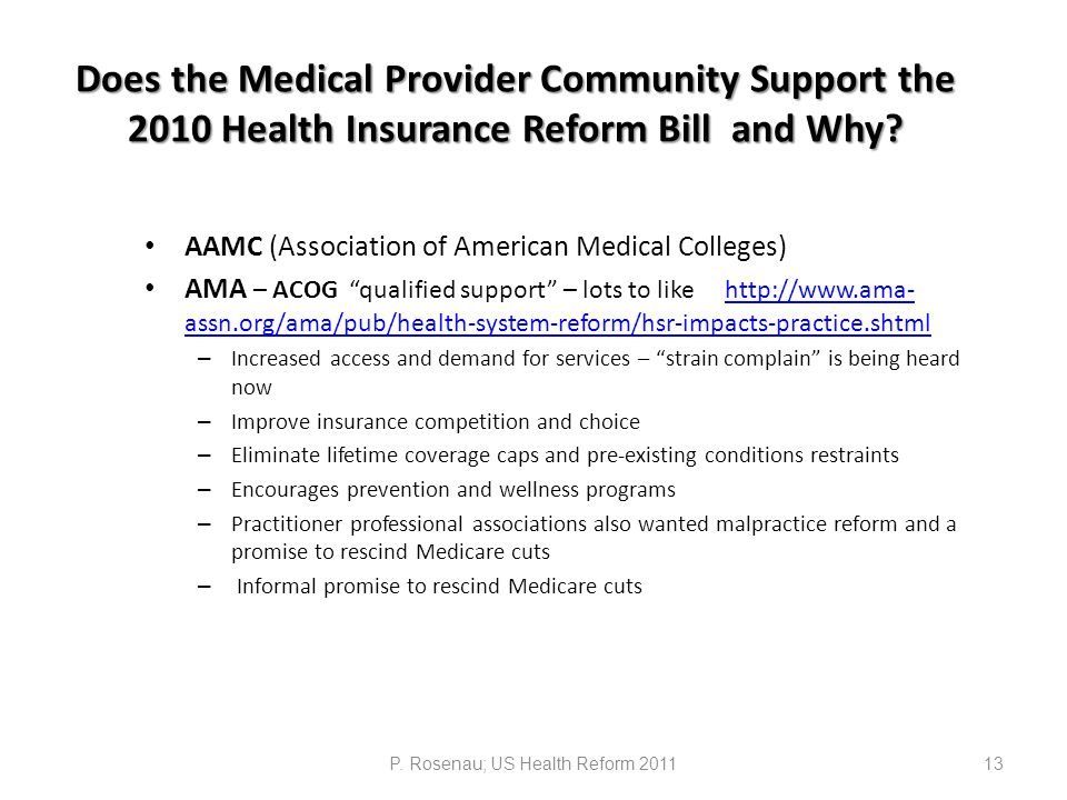 Does the Medical Provider Community Support the 2010 Health Insurance Reform Bill and Why.