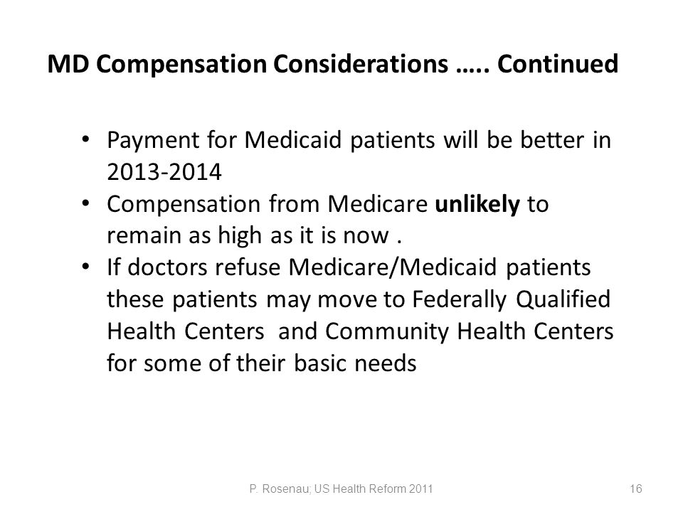 MD Compensation Considerations …..