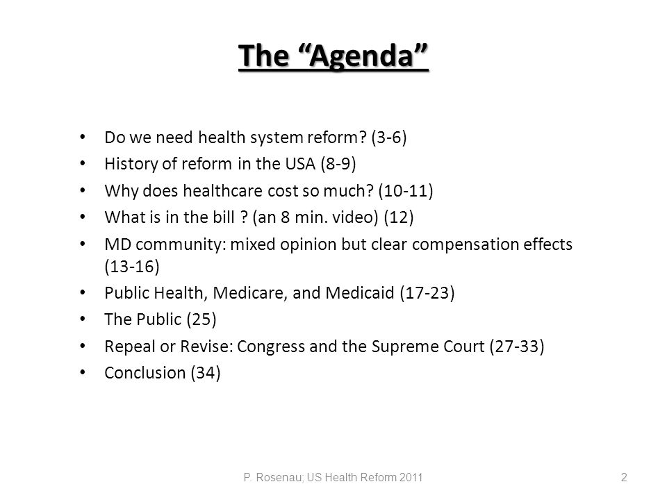 The Agenda Do we need health system reform.