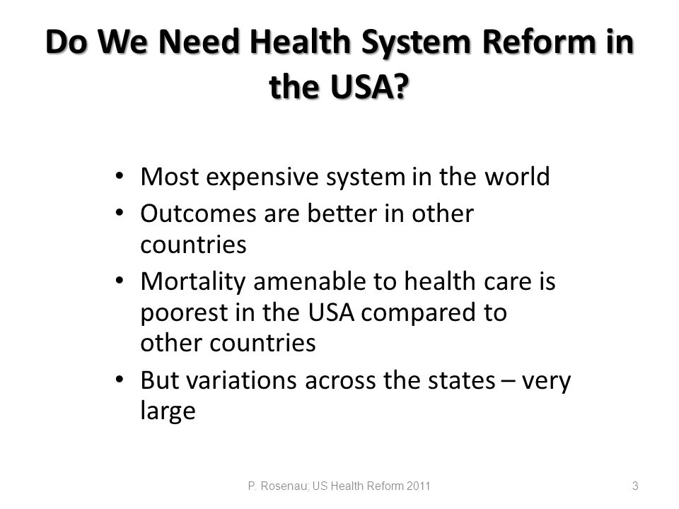 Do We Need Health System Reform in the USA.