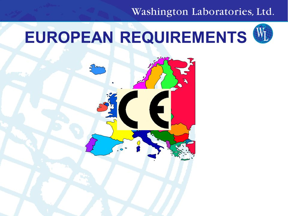 EUROPEAN REQUIREMENTS