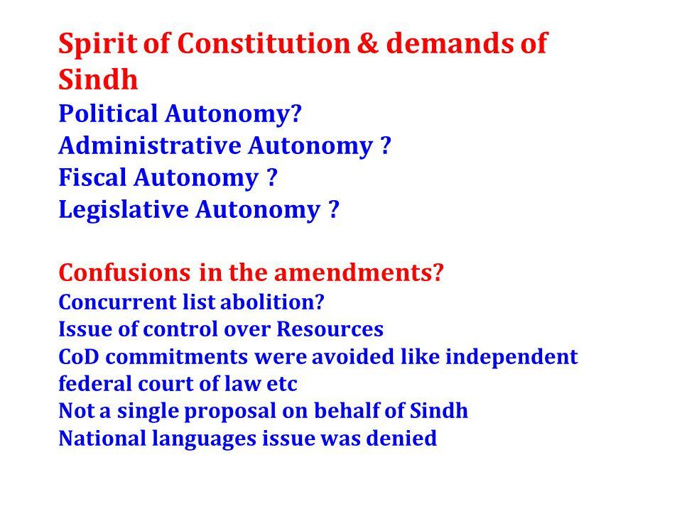 Spirit of Constitution & demands of Sindh Political Autonomy.