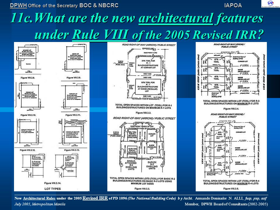 DPWH Office of the Secretary BOC & NBCRC IAPOA 11c.What are the new architectural features under Rule VIII of the 2005 Revised IRR .
