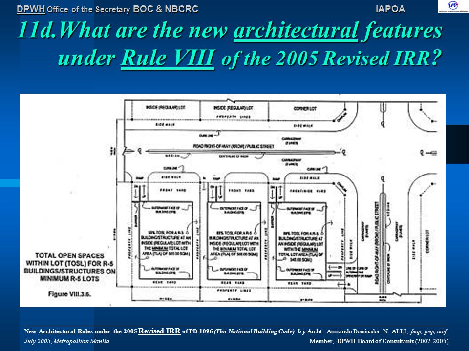 DPWH Office of the Secretary BOC & NBCRC IAPOA 11d.What are the new architectural features under Rule VIII of the 2005 Revised IRR .