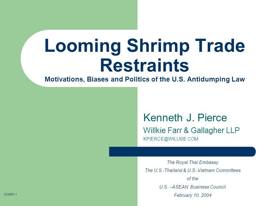 Looming Shrimp Trade Restraints Motivations, Biases and Politics of the U.S.
