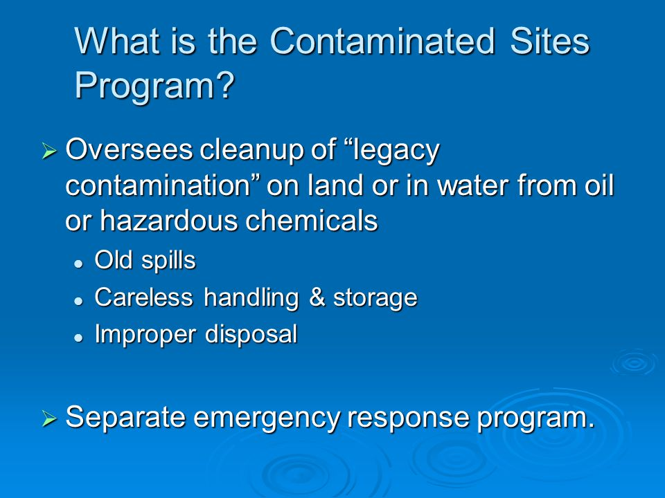 What is the Contaminated Sites Program.