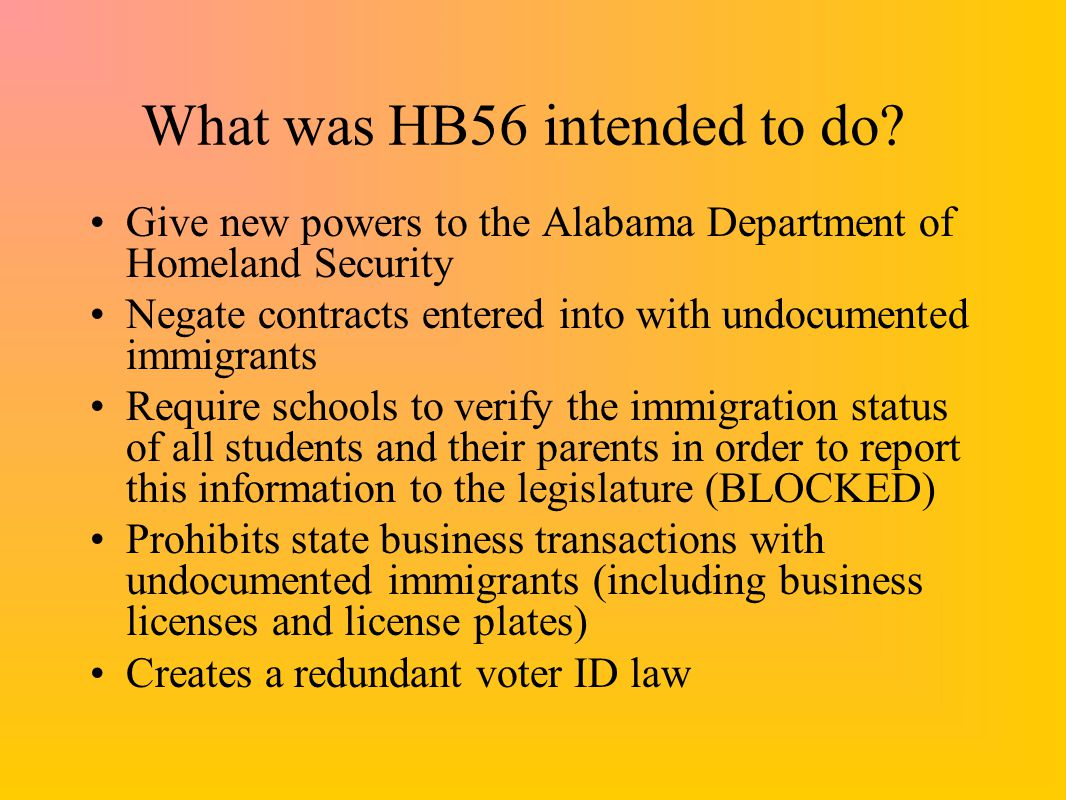What was HB56 intended to do.