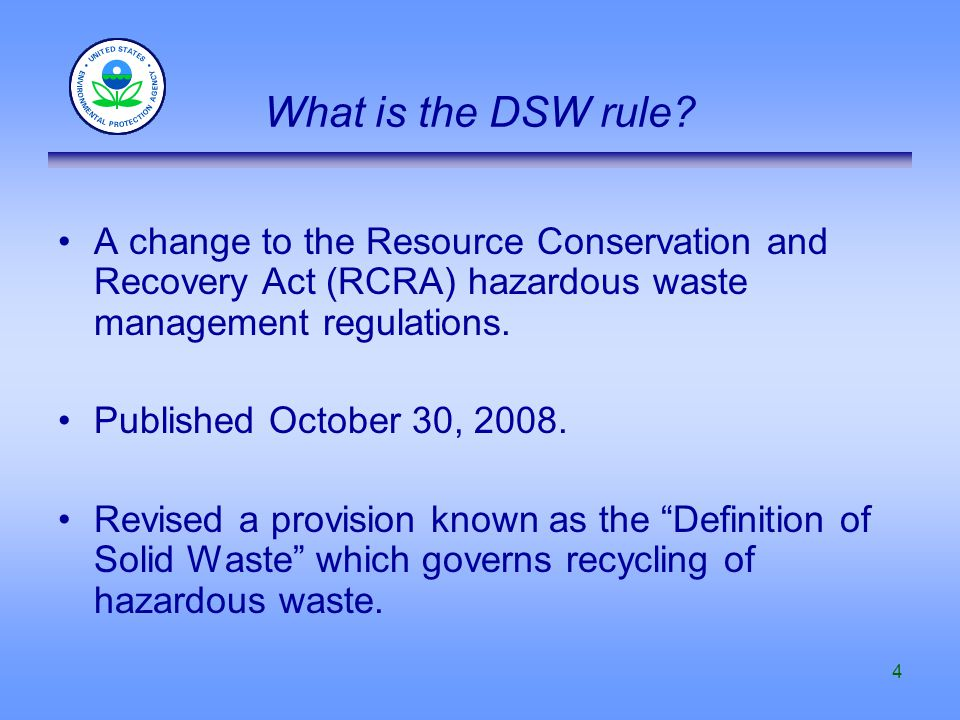 5 –To promote resource conservation and sustainability by encouraging recycling and reuse of hazardous wastes.