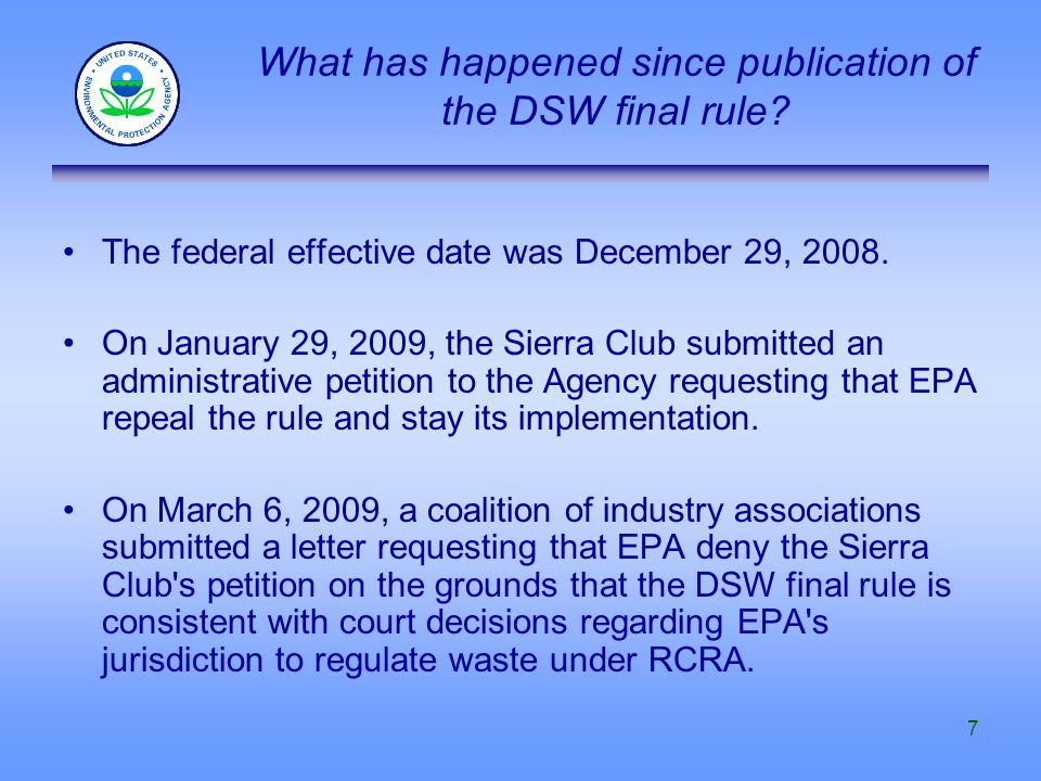 7 What has happened since publication of the DSW final rule.