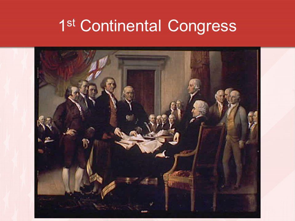 1 st Continental Congress