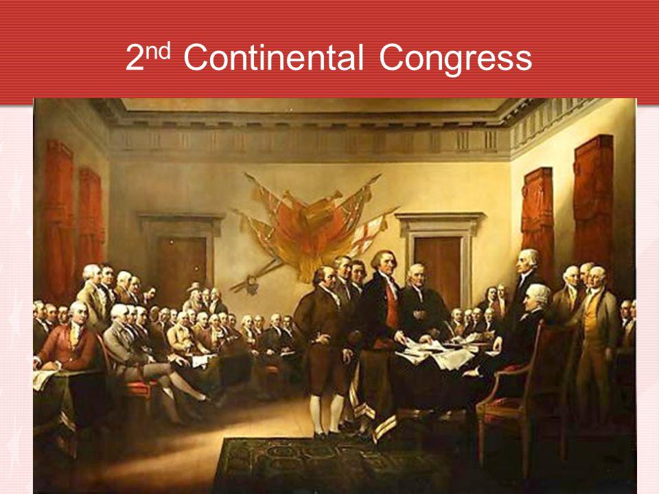 2 nd Continental Congress