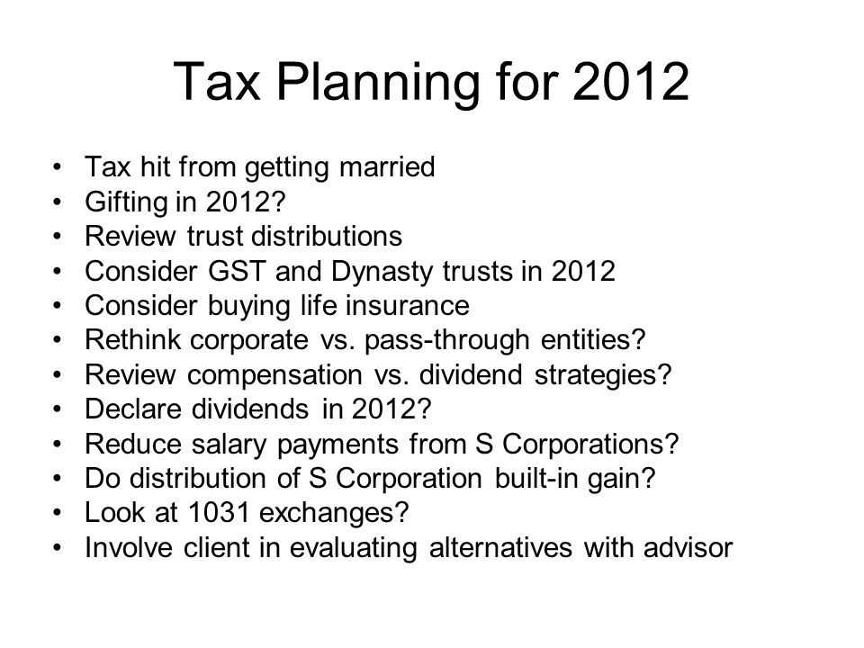 Tax Planning for 2012 Tax hit from getting married Gifting in 2012.