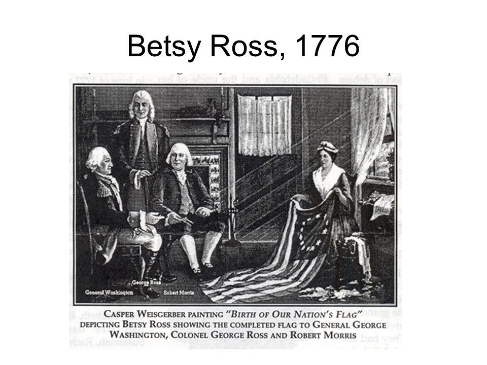 Betsy Ross, 1776
