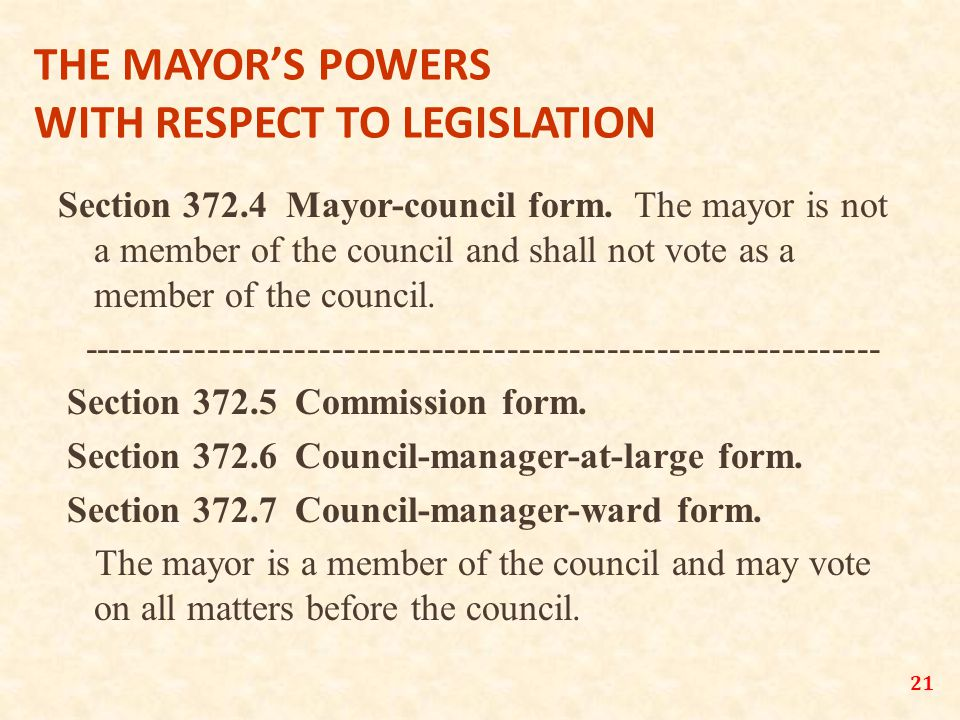 21 THE MAYOR'S POWERS WITH RESPECT TO LEGISLATION Section 372.4 Mayor-council form.