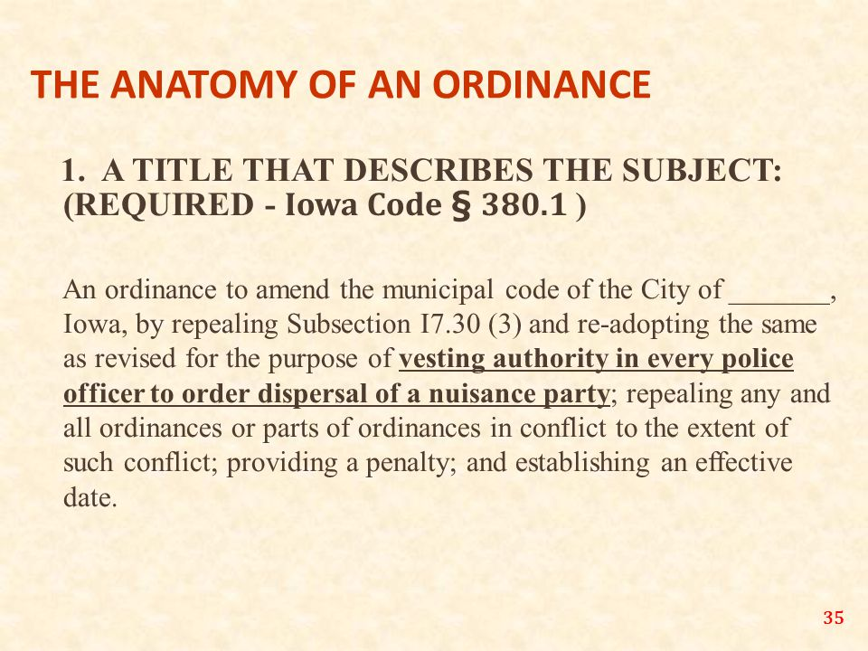 35 THE ANATOMY OF AN ORDINANCE 1.