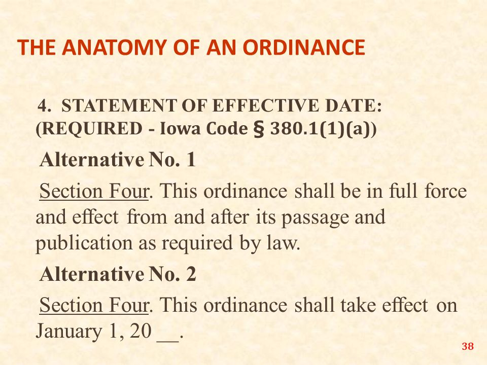 38 THE ANATOMY OF AN ORDINANCE 4.