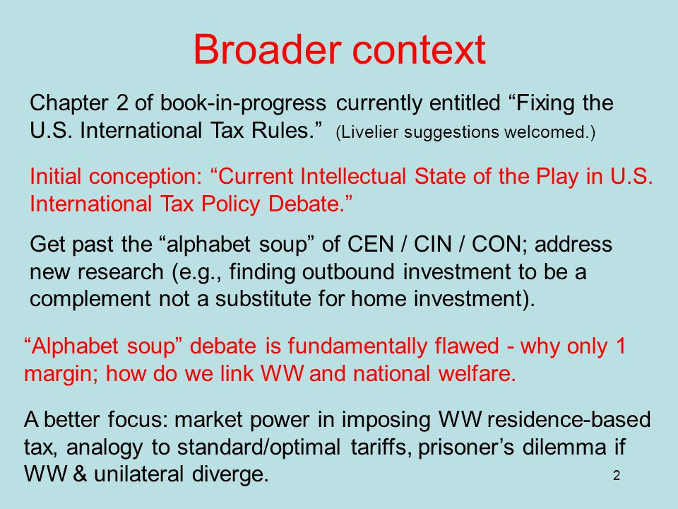 2 Broader context Chapter 2 of book-in-progress currently entitled Fixing the U.S.