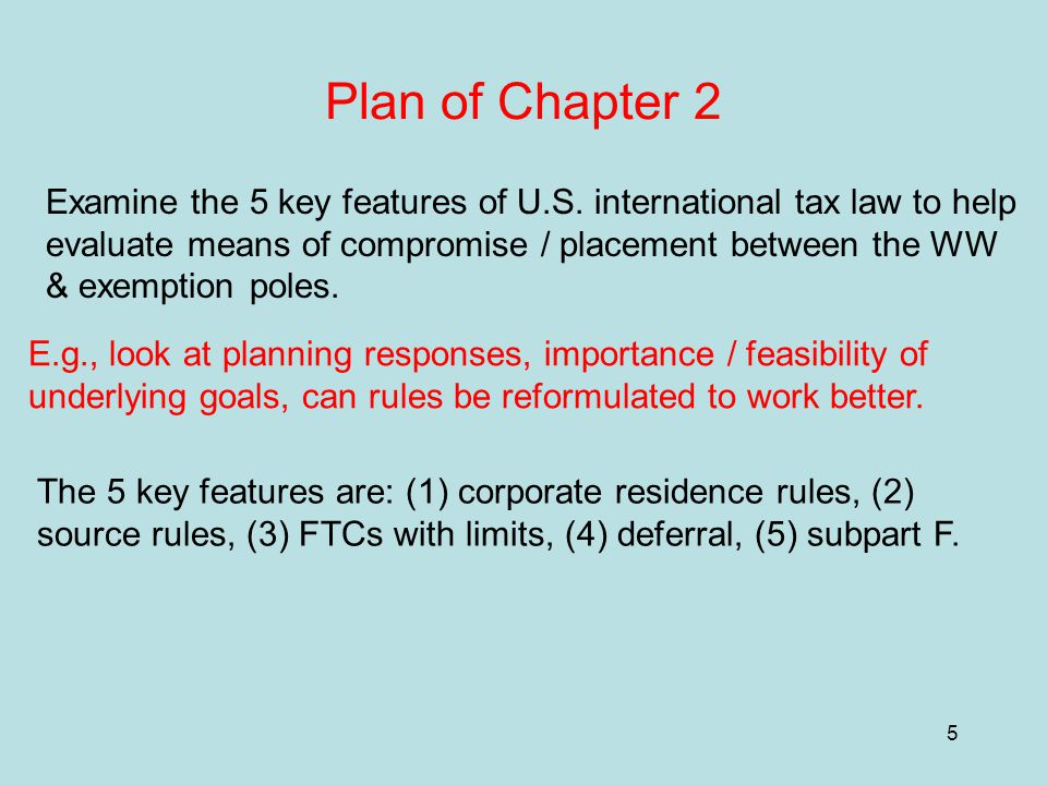 5 Plan of Chapter 2 Examine the 5 key features of U.S.