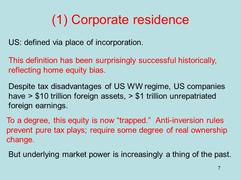 7 (1) Corporate residence US: defined via place of incorporation.