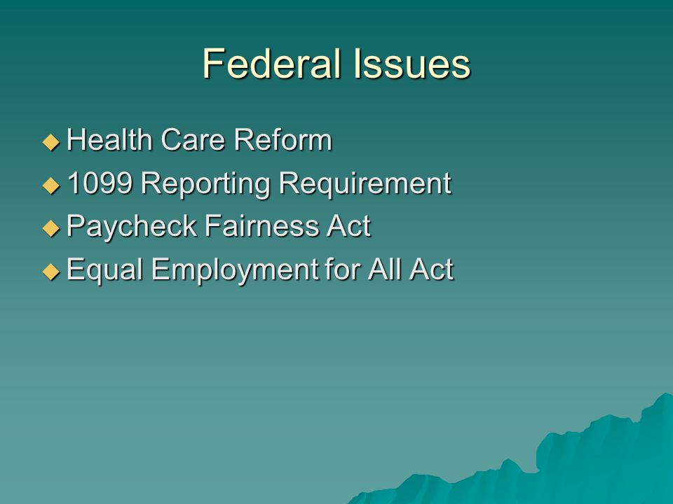 Health Care Reform  Patient Protection and Affordable Care Act (PPACA).