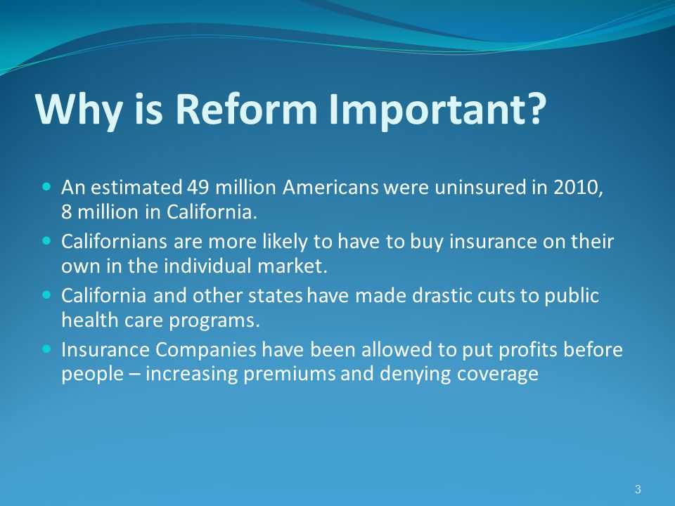 3 Why is Reform Important.
