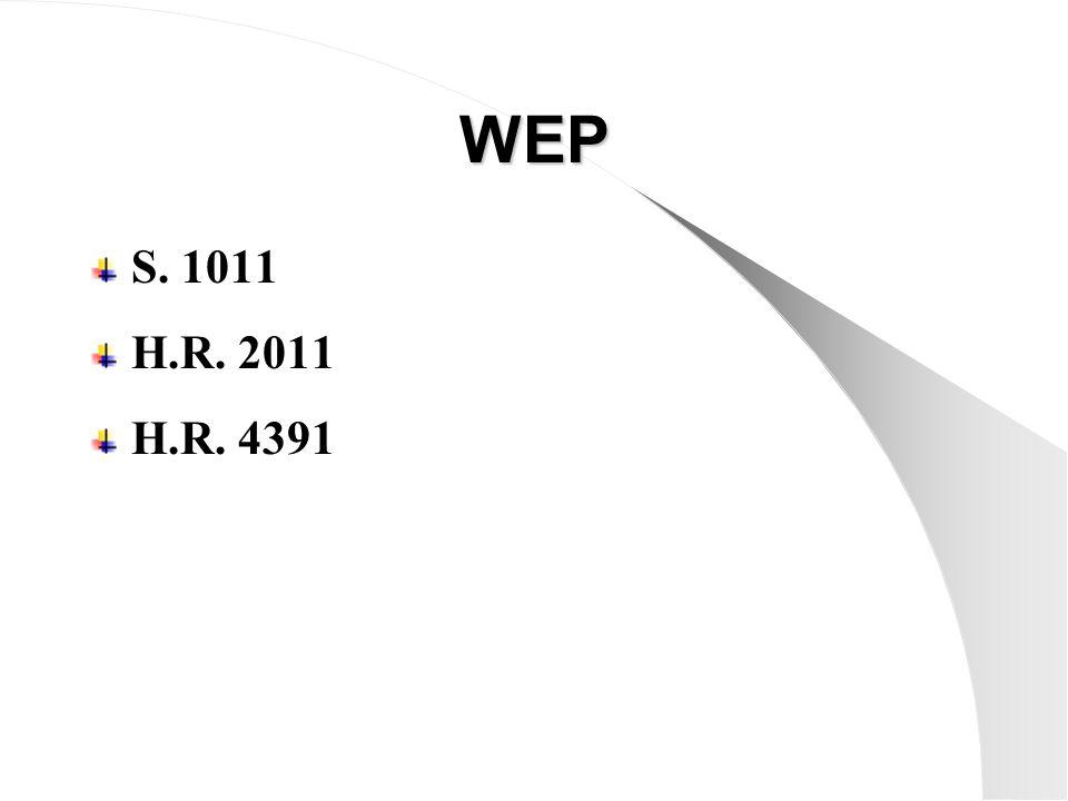 WEP S. 1011 H.R. 2011 H.R. 4391