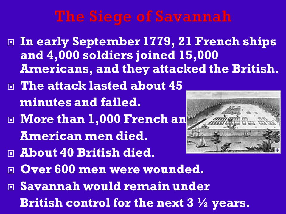  In early September 1779, 21 French ships and 4,000 soldiers joined 15,000 Americans, and they attacked the British.