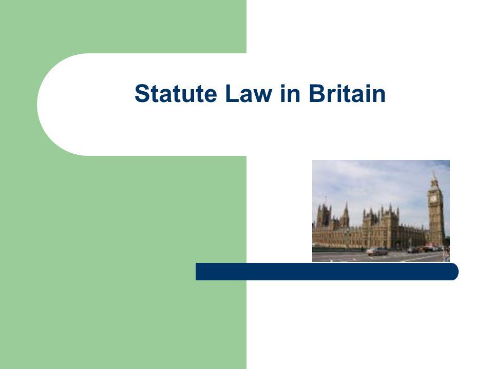 Statute Law in Britain