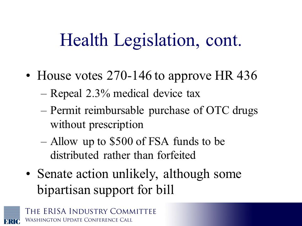 Health Legislation, cont.
